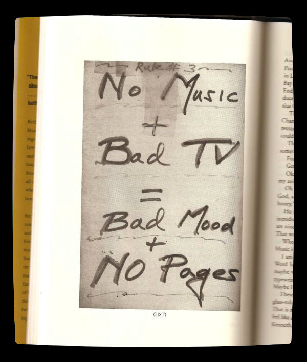 Hunter S Thompson Music Quote: Hunter S. Thompson's Formula For Not Being A Miserable And